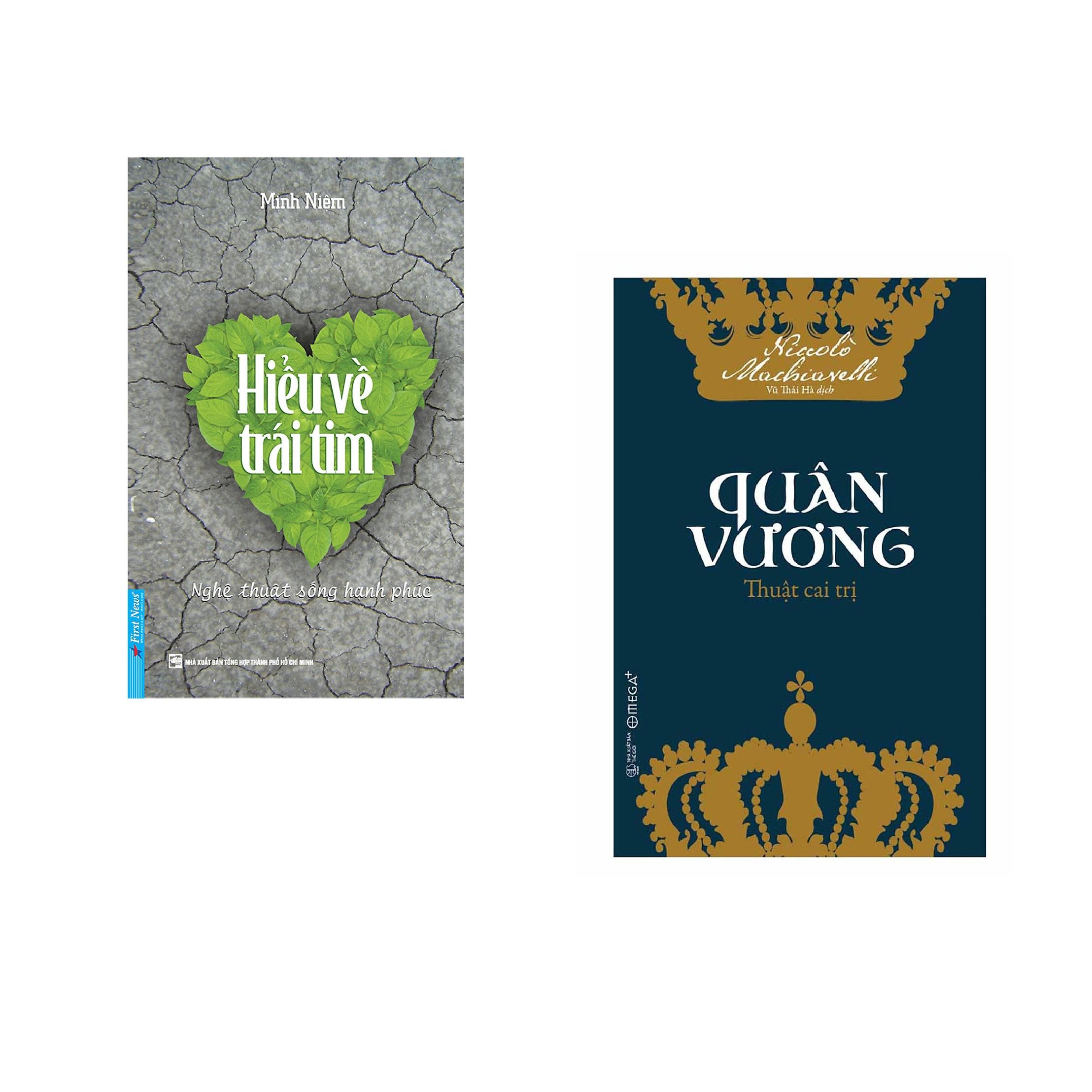 Combo 2 cuốn sách: Hiểu Về Trái Tim + Quân Vương Thuật Cai Trị
