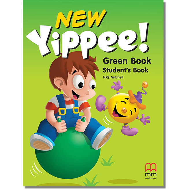 MM Publications: Sách học tiếng Anh - New Yippee! Green (Student's Book)