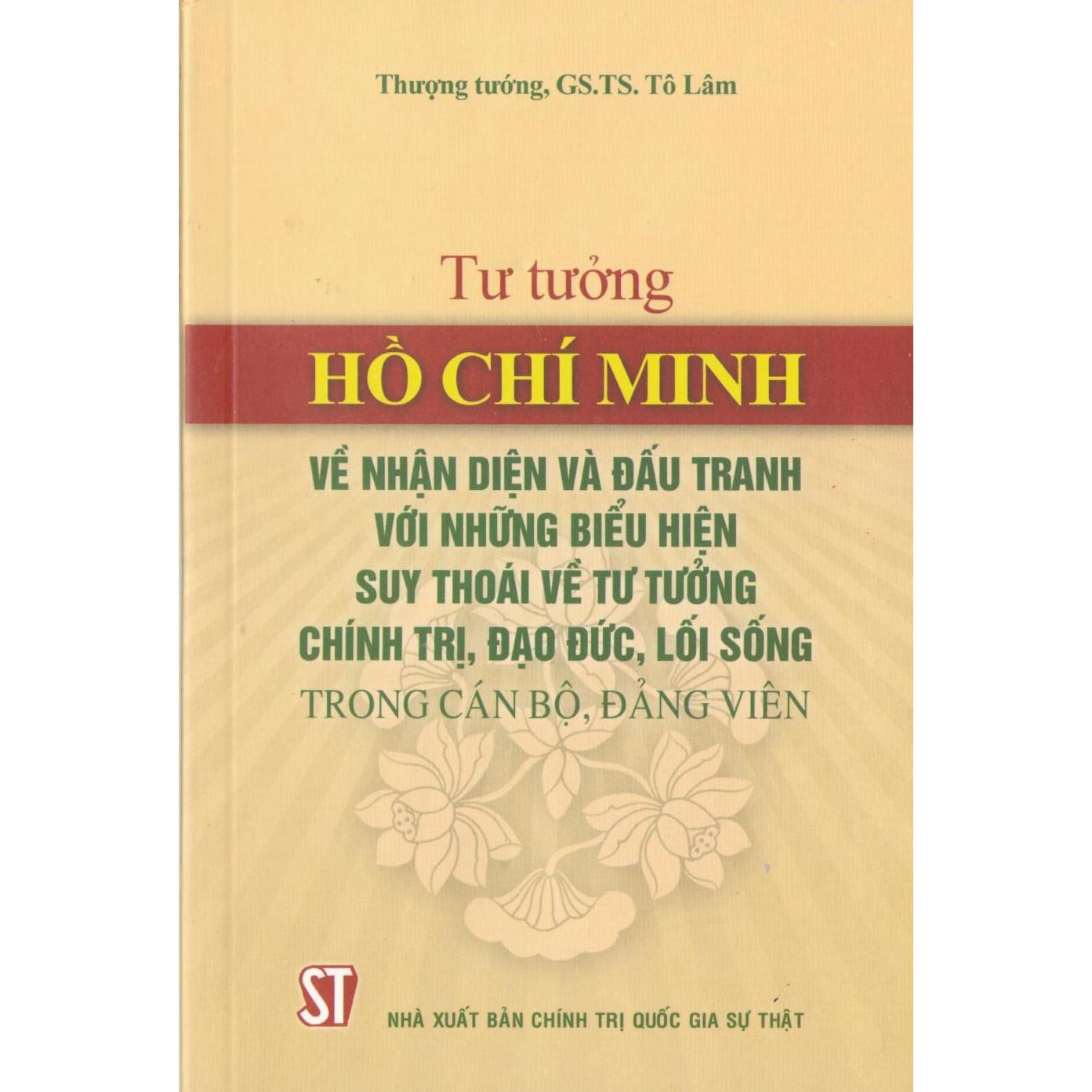 Sách Tư Tưởng Hồ Chí Minh Về Nhận Diện Và Đấu Tranh Với Những Biểu Hiện Suy Thoái Về Tư Tưởng Chính Trị