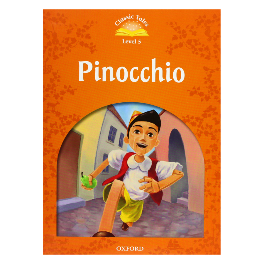 Classic Tales Second Edition: Elementary 2: Pinocchio Pack