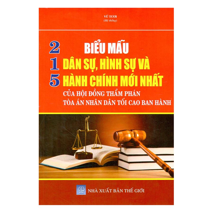 215 Biểu Mẫu Dân Sự, Hình Sự Và Hành Chính Mới Nhất Của Hội Đồng Thẩm Phán Tòa Án Nhân Dân Tối Cao Ban Hành