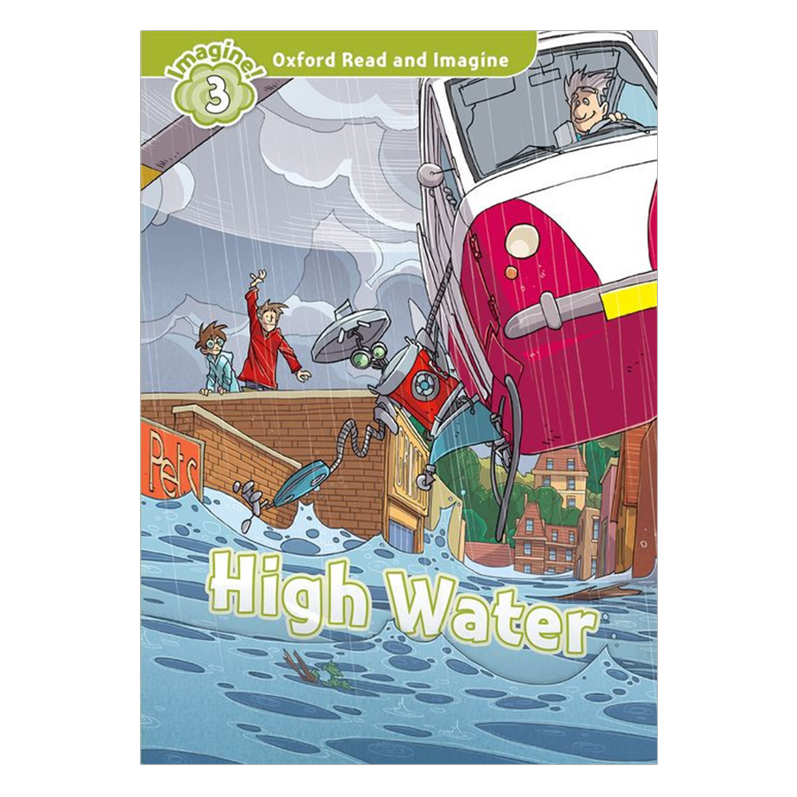 Oxford Read And Imagine Level 3 High Water - 23525566 , 6397631434965 , 62_1823229 , 66000 , Oxford-Read-And-Imagine-Level-3-High-Water-62_1823229 , tiki.vn , Oxford Read And Imagine Level 3 High Water