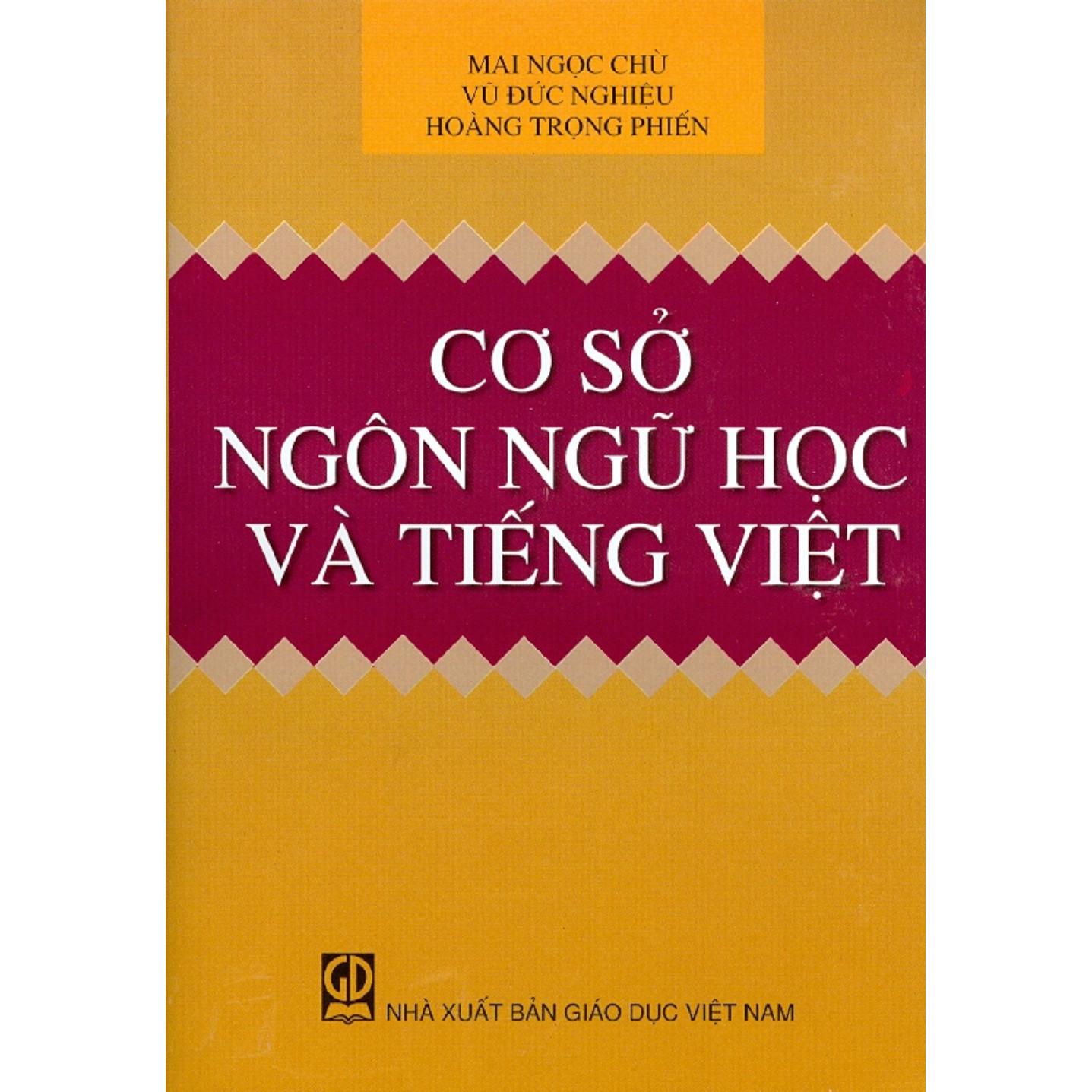 Cơ Sở Ngôn Ngữ Học Và Tiếng Việt