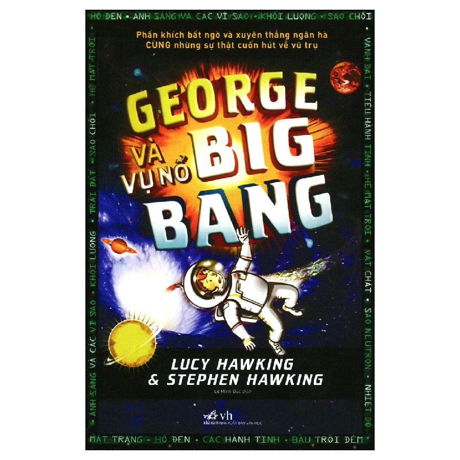 George Và Vụ Nổ Big Bang (Tái Bản)