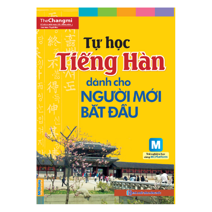 Tự Học Tiếng Hàn Dành Cho Người Mới Bắt Đầu (Kèm CD Hoặc Tải App) - Tái Bản