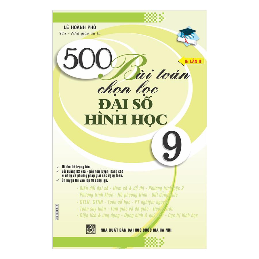 500 Bài Toán Chọn Lọc Đại Số - Hình Học 9