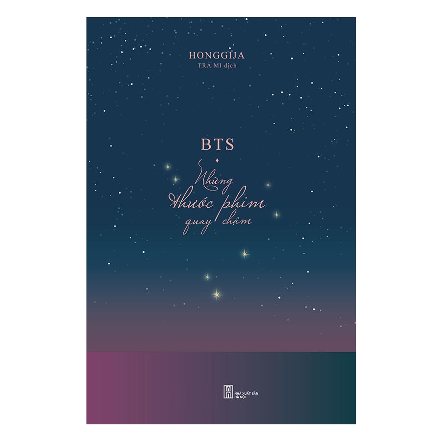 BTS - Những Thước Phim Quay Chậm - Tặng kèm sổ và Bookmark Chibi