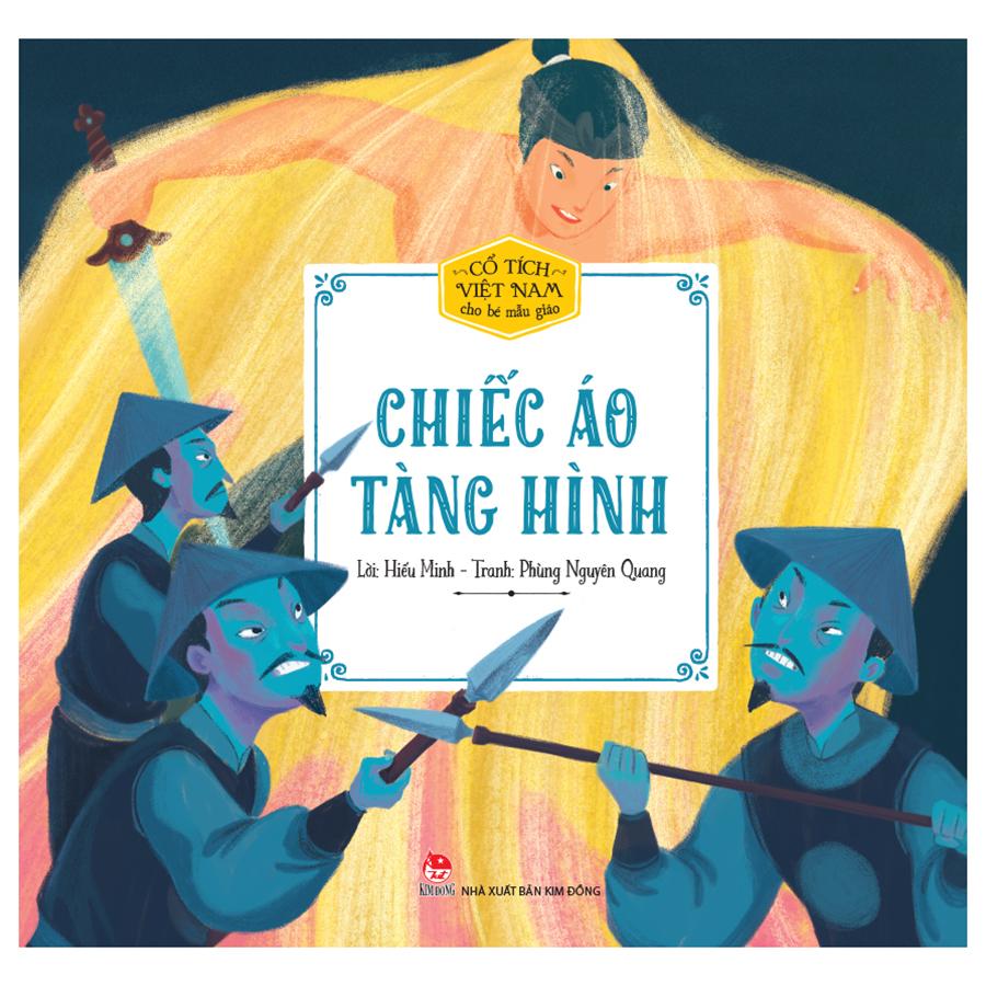 Cổ Tích Việt Nam Cho Bé Mẫu Giáo: Chiếc Áo Tàng Hình