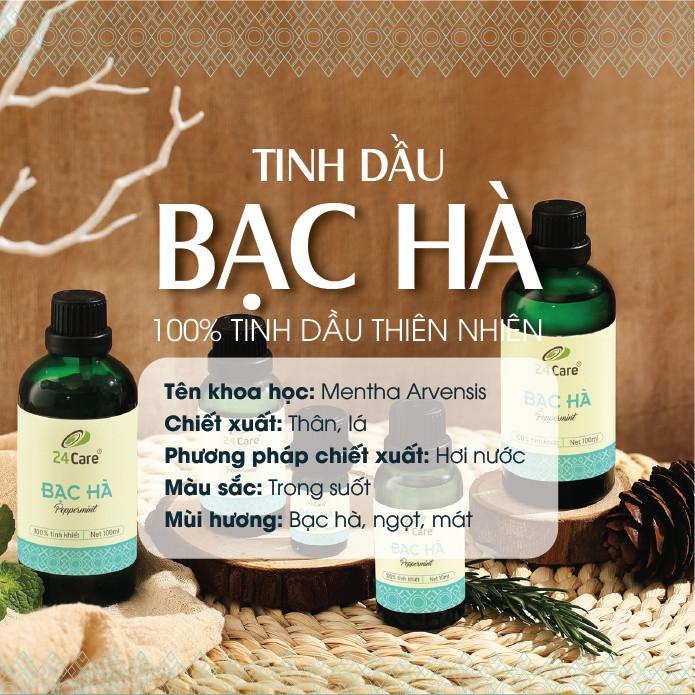 Tinh dầu Bạc Hà 24Care 10ml - Chiết xuất thiên nhiên, khử mùi, thơm phòng, giúp tinh thần tỉnh táo.