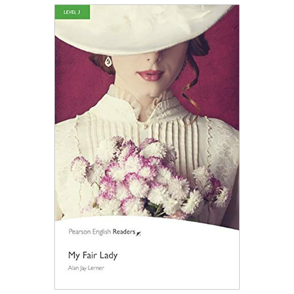 Level 3: My Fair Lady Book and MP3 Pack (Pearson English Graded Readers)