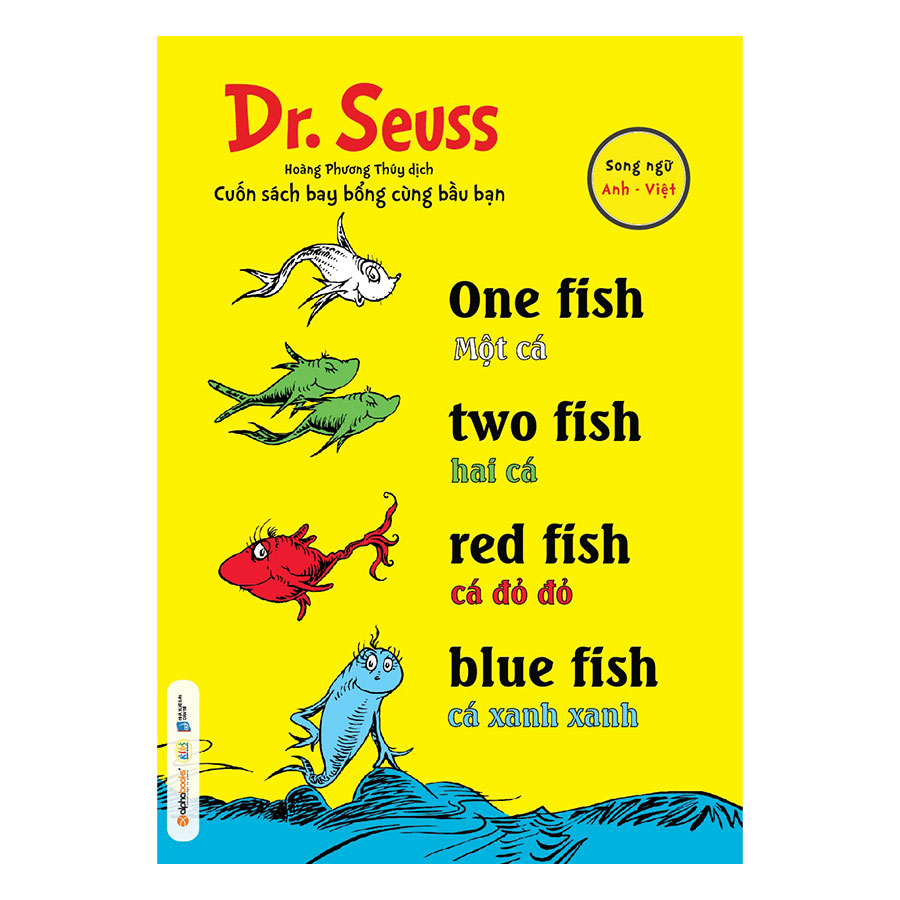 Dr. Seuss – One Fish, Two Fish, Red Fish, Blue Fish – Một Cá, Hai Cá, Cá Đỏ Đỏ, Cá Xanh Xanh