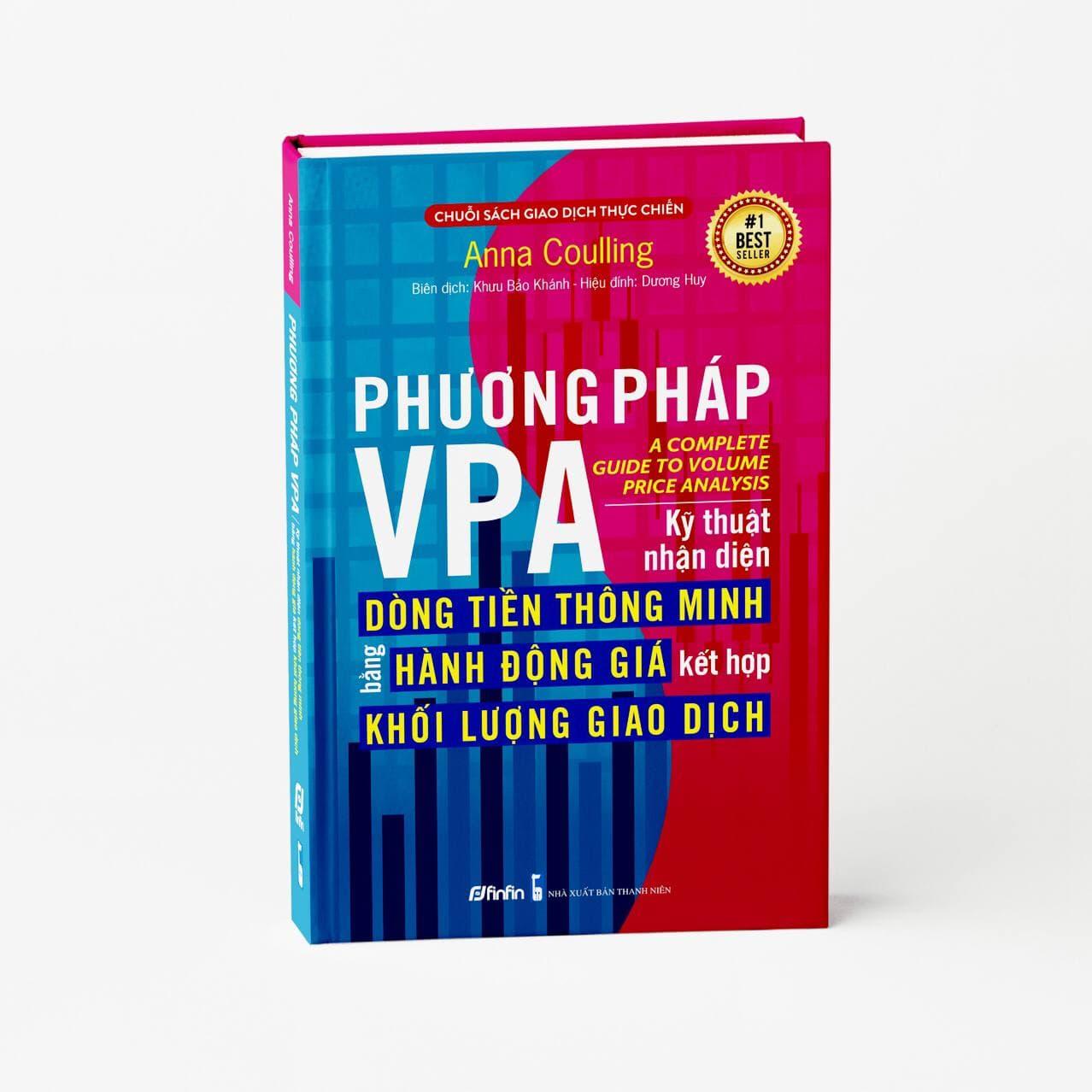 Phương pháp VPA - Kỹ thuật nhận diện Dòng Tiền Thông Minh bằng Hành Động Giá kết hợp Khối Lượng Giao Dịch