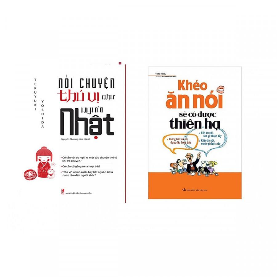 Combo 2 cuốn: Khéo Ăn Nói Sẽ Có Được Thiên Hạ + Nói Chuyện Thú Vị Như Người Nhật (Tặng kèm Bookmark PD )