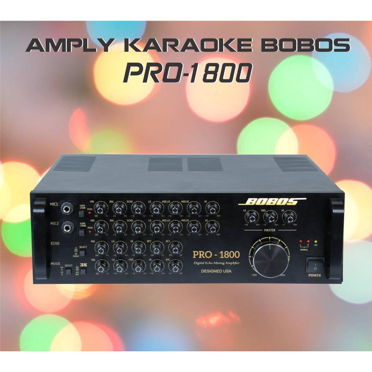 Amply karaoke BOBOS PRO-1800 (Hàng chính hãng)