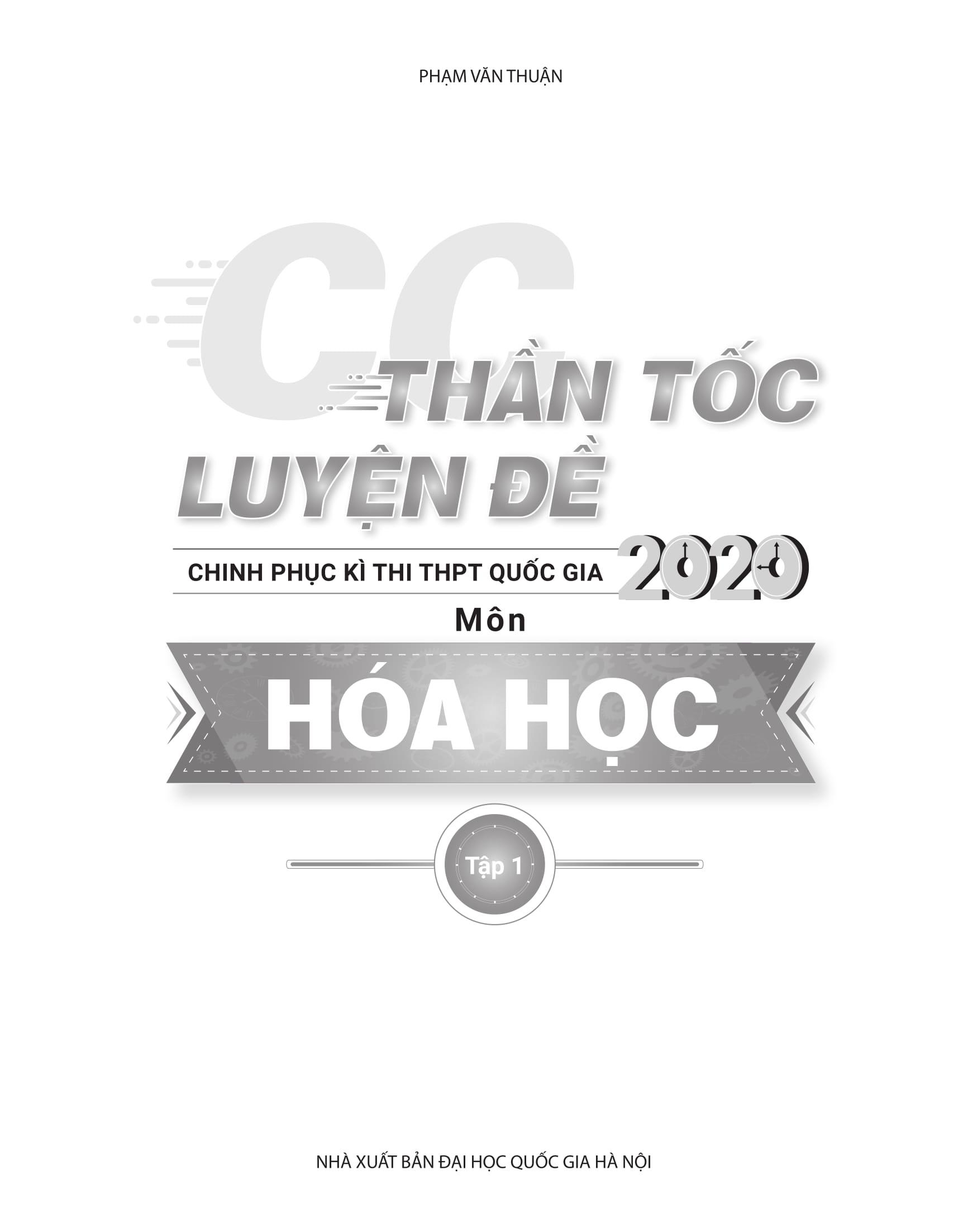 CC Thần tốc luyện đề 2020 môn Hóa học tập 1