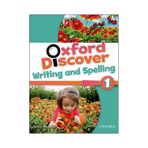 Oxford Discover 1: Writing and Spelling Book