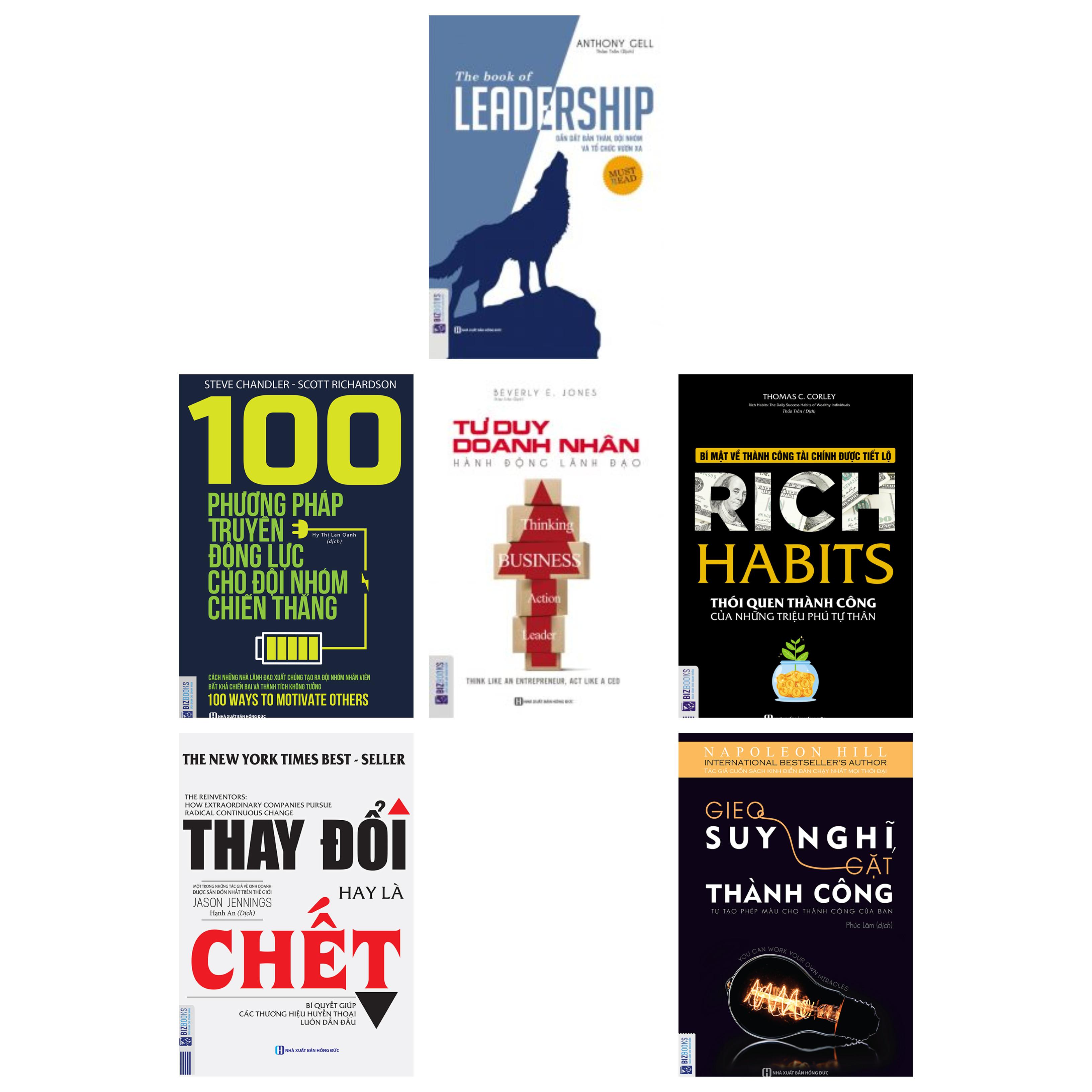 Combo 6 cuốn sách lãnh đạo:Leadership+Thay đổi hay là chết+100 phương pháp truyền động lực+Sức mạnh của động lực+Đừng bao giờ từ bỏ giấc mơ(tặng bookmark kim loại mạ vàng)