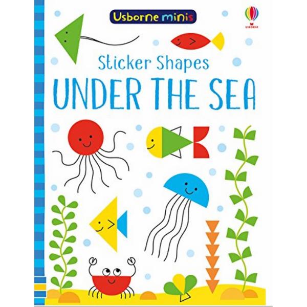 Usborne Sticker Shapes Under the Sea
