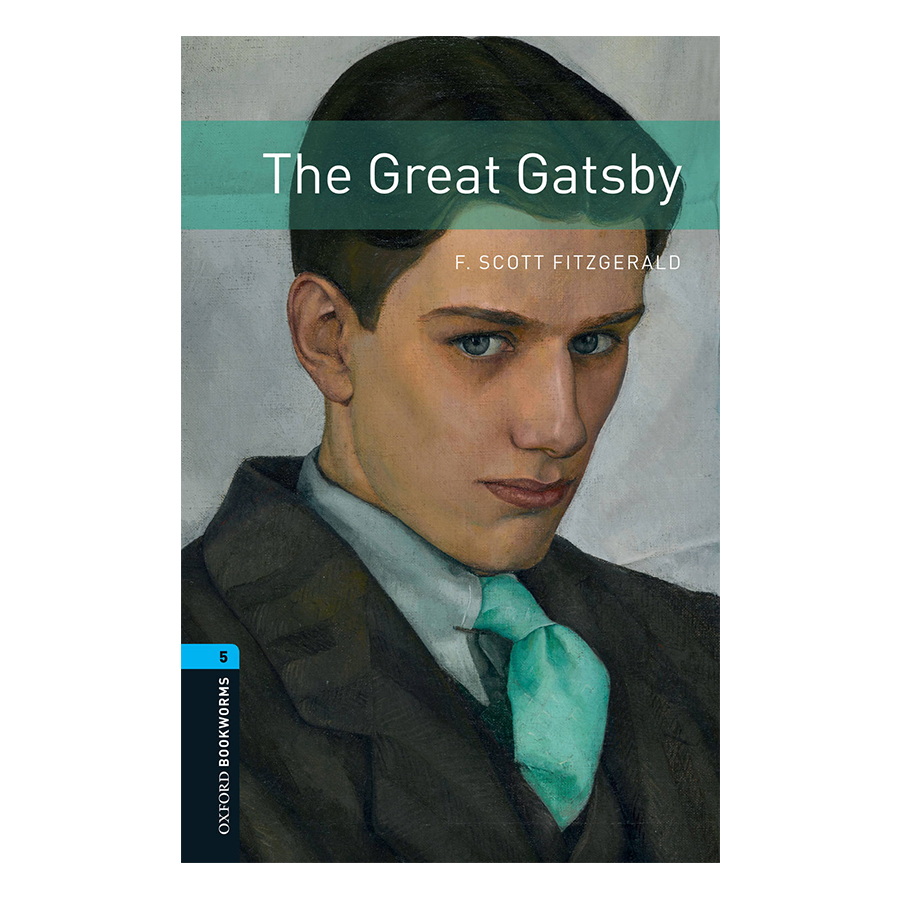 Oxford Bookworms Library (3 Ed.) 5: The Great Gatsby