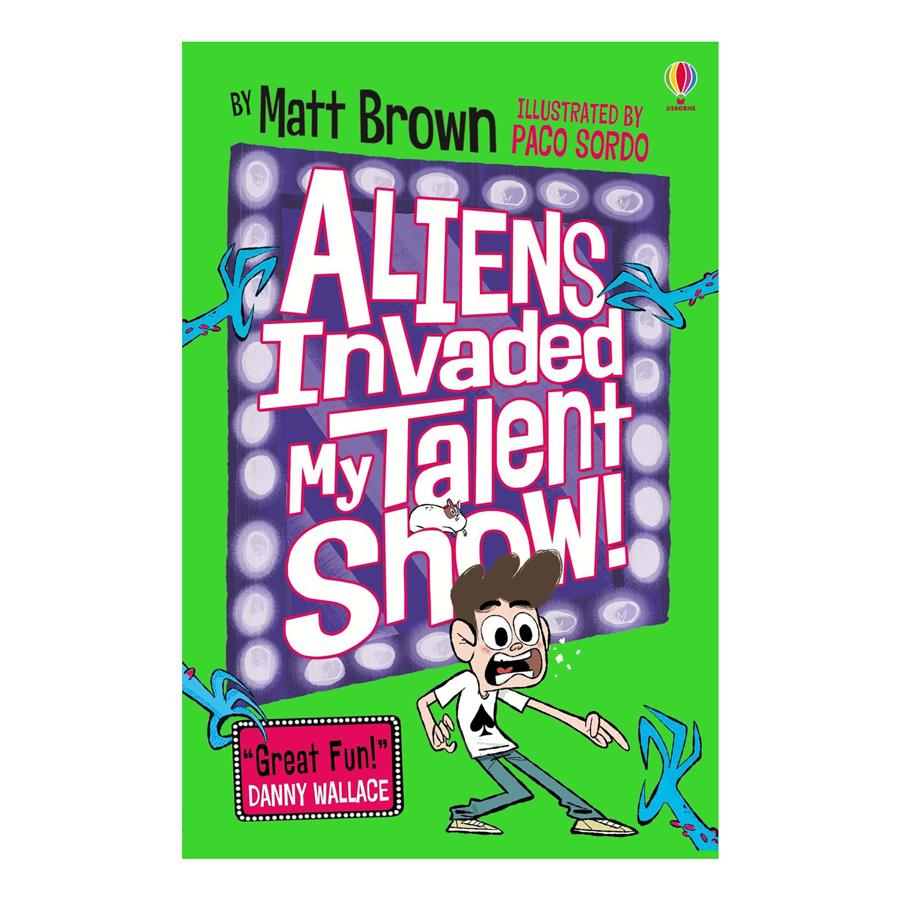Usborne Aliens Invaded My Talent Show!