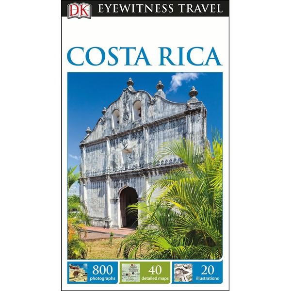 DK Eyewitness Travel Guide Costa Rica