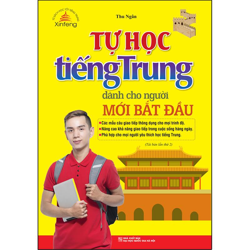 Xinfeng - Tự Học Tiếng Trung Dành Cho Người Mới Bắt Đầu (Tái Bản Lần 02 - 2020)