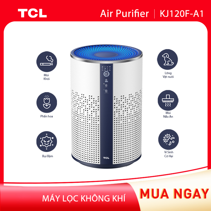 Máy lọc không khí TCL KJ120F-A1 - Loại bỏ bụi bẩn trong nhà - Tiếng ồn thấp - Hàng chính hãng