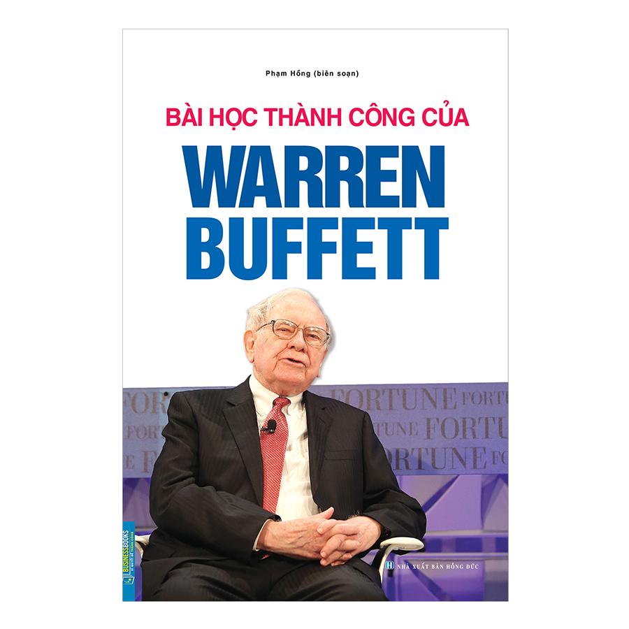 Bài Học Thành Công Của Warren Buffett