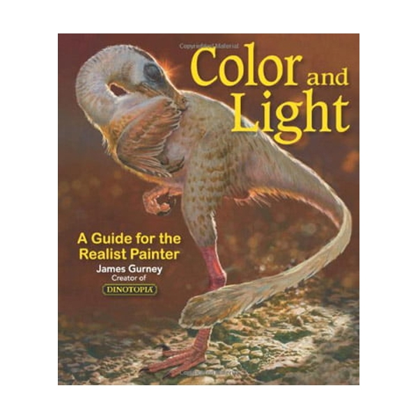 Color and Light : A Guide for the Realist Painter