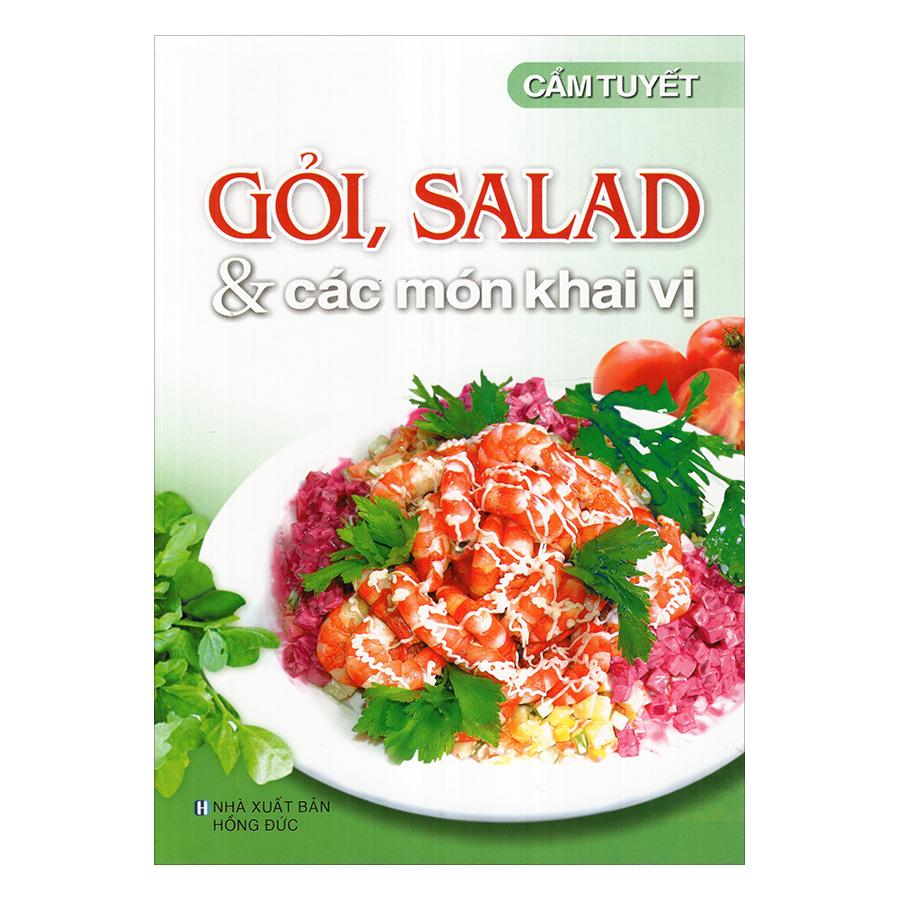 Gỏi, Salad Và Các Món Khai Vị