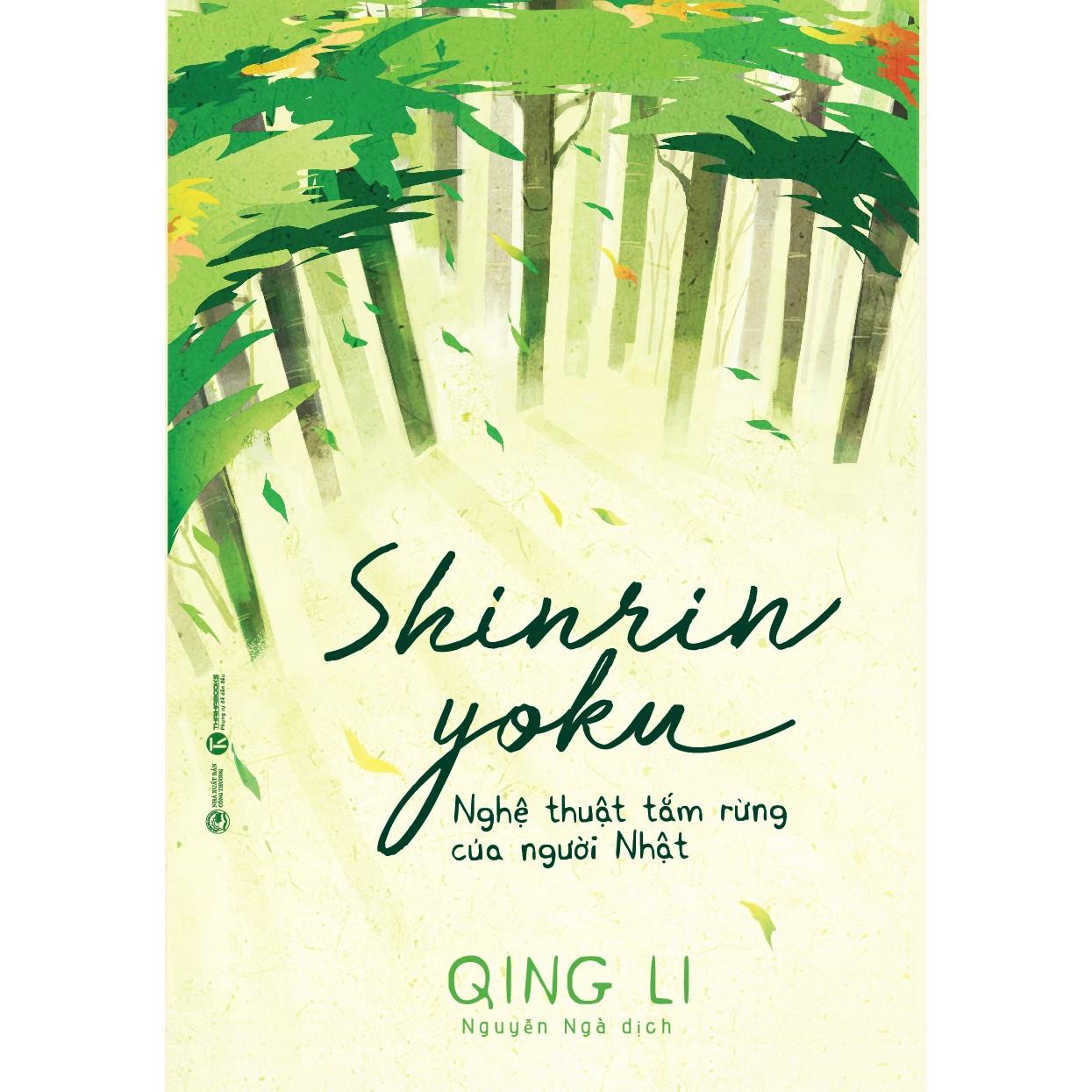 Shinrin Yoku - Nghệ Thuật Tắm Rừng Của Người Nhật
