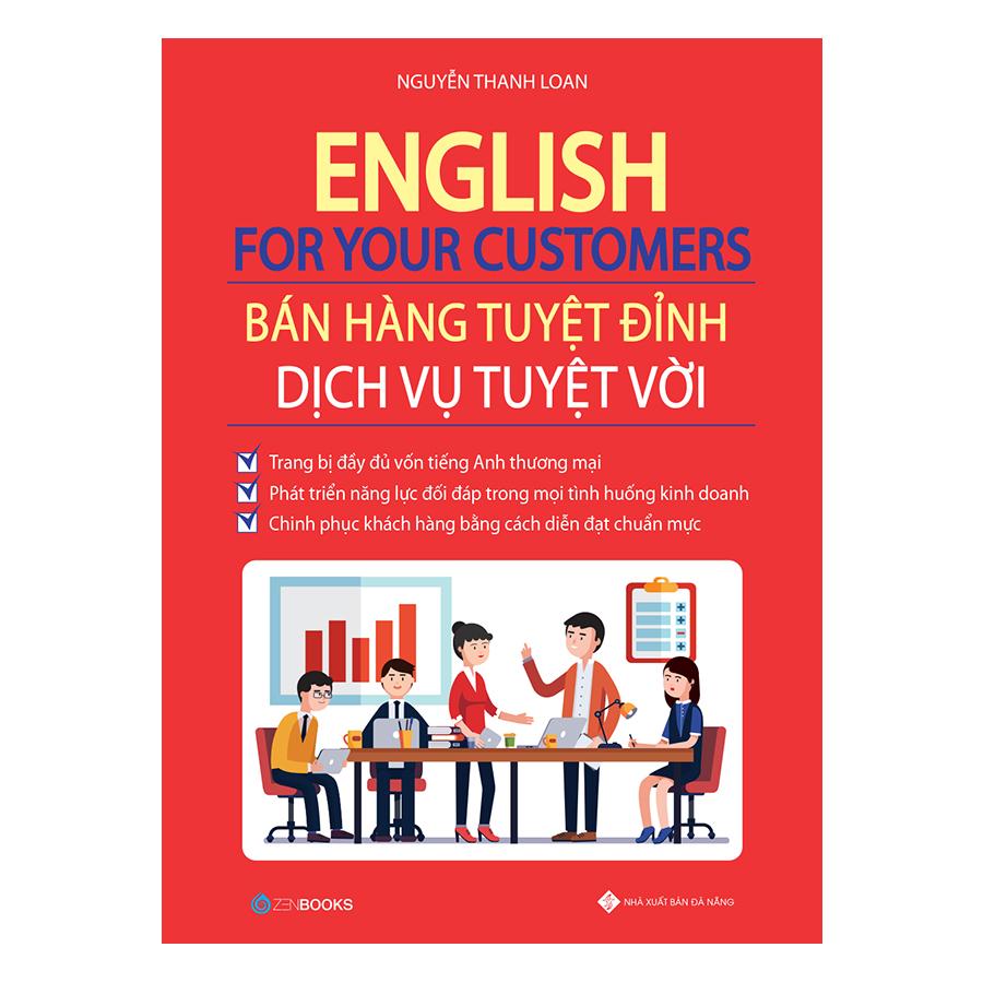 English For Your Customers - Bán Hàng Tuyệt Đỉnh Dịch Vụ Tuyệt Vời