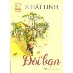 Đôi Bạn -Danh Tác Văn Học Việt Nam (2017)