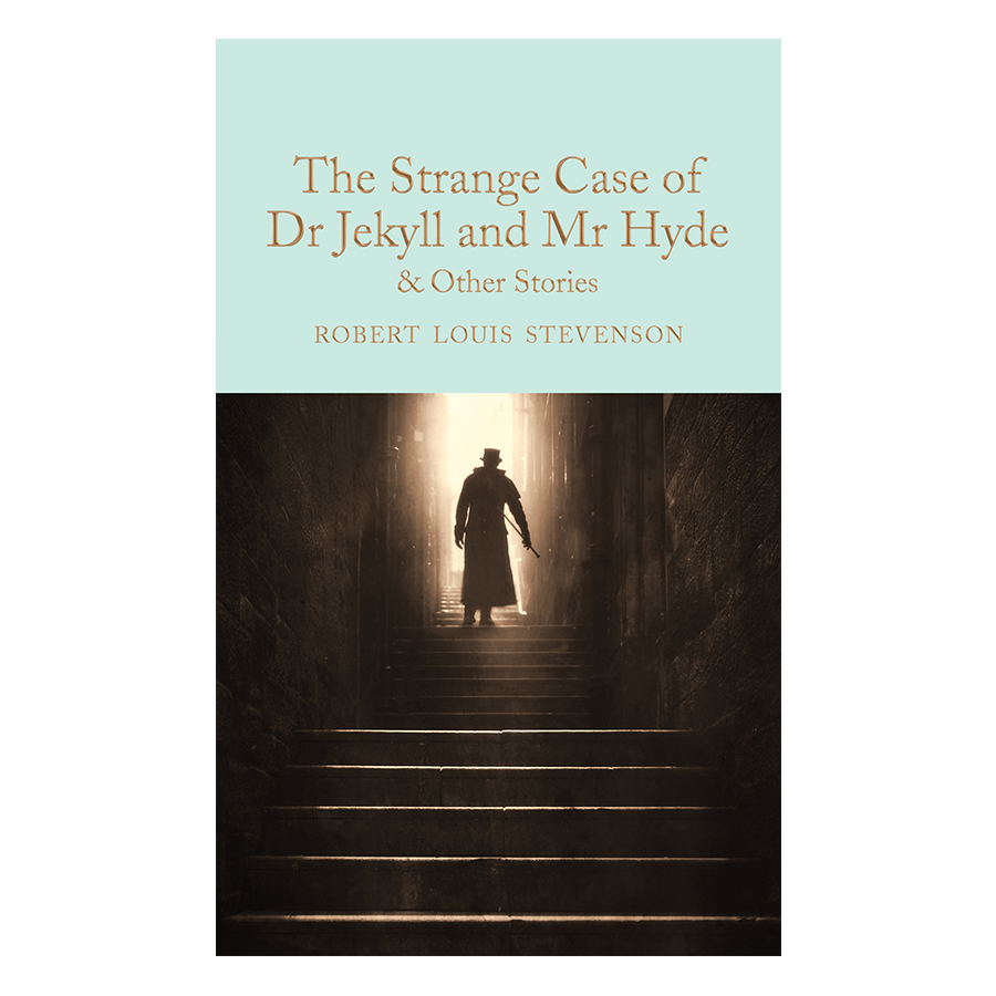 Macmillan Collector Library : The Strange Case of Dr Jekyll and Mr Hyde and Other Stories