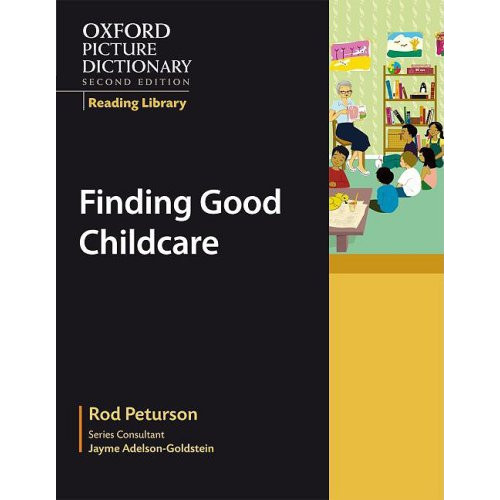 Oxford Picture Dictionary (2nd Ed.) Reading Library: Finding Good