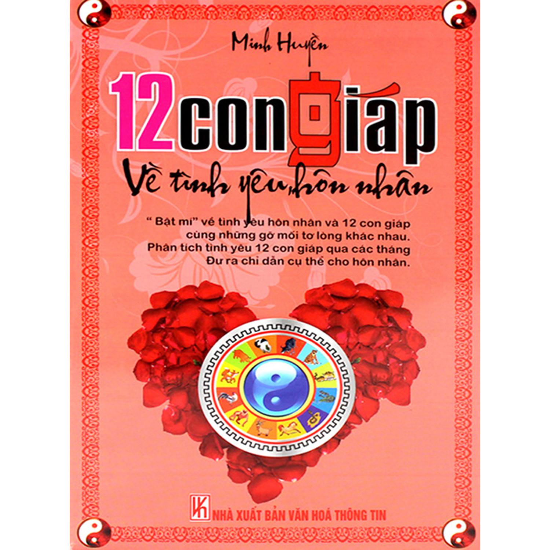 12 Con Giáp Về Tình Yêu, Hôn Nhân