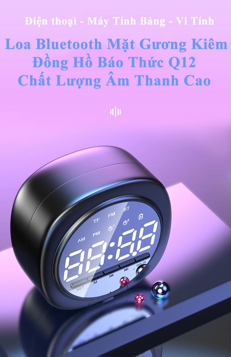 Đồng Hồ Loa Q12 Bluetooth Đa năng Mặt Gương Phát nhạc - Đài FM - Báo Thức