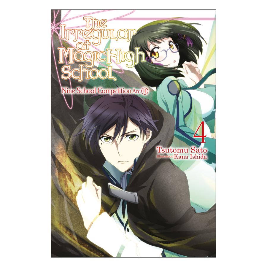 The Irregular At Magic High School, Volume 04: Nine School Competition Arc II (Light Novel)