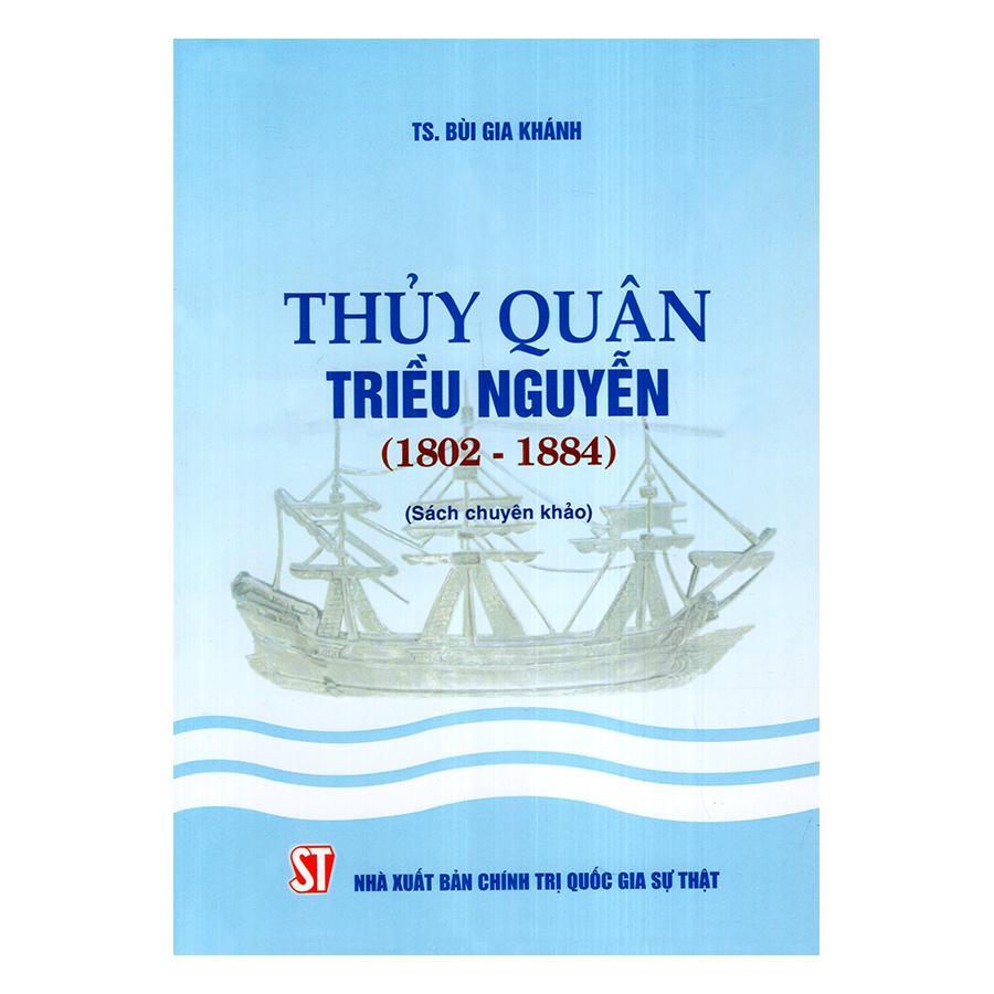 Thủy Quân Triều Nguyễn (1802 -1884)