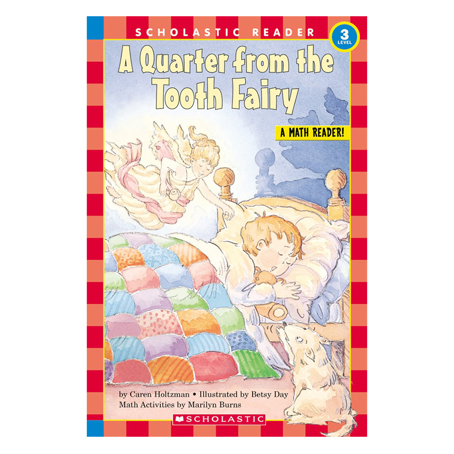 Scholastic Reader Level 3: A Quarter From The Tooth Fairy