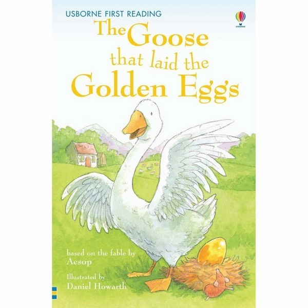 Usborne First Reading Level One: The Goose that laid the Golden Eggs