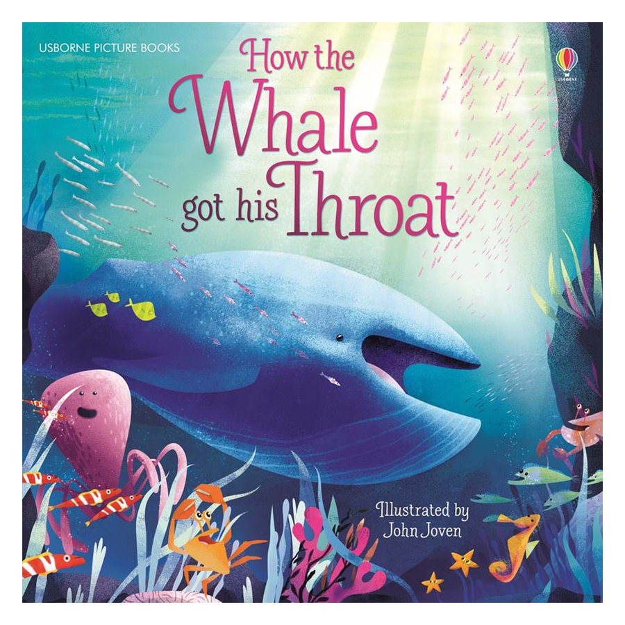 Usborne How the Whale got his Throat
