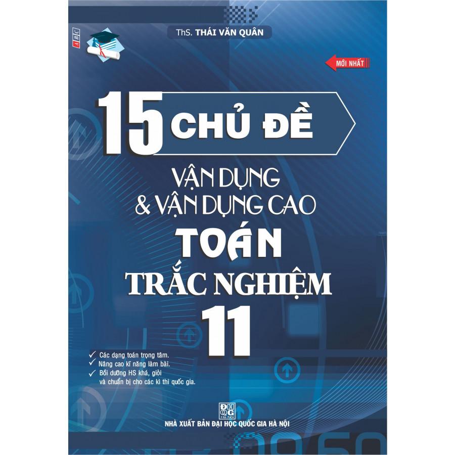 15 Chủ Đề Vận Dụng Và Vận Dụng Cao Toán Trắc Nghiệm 11
