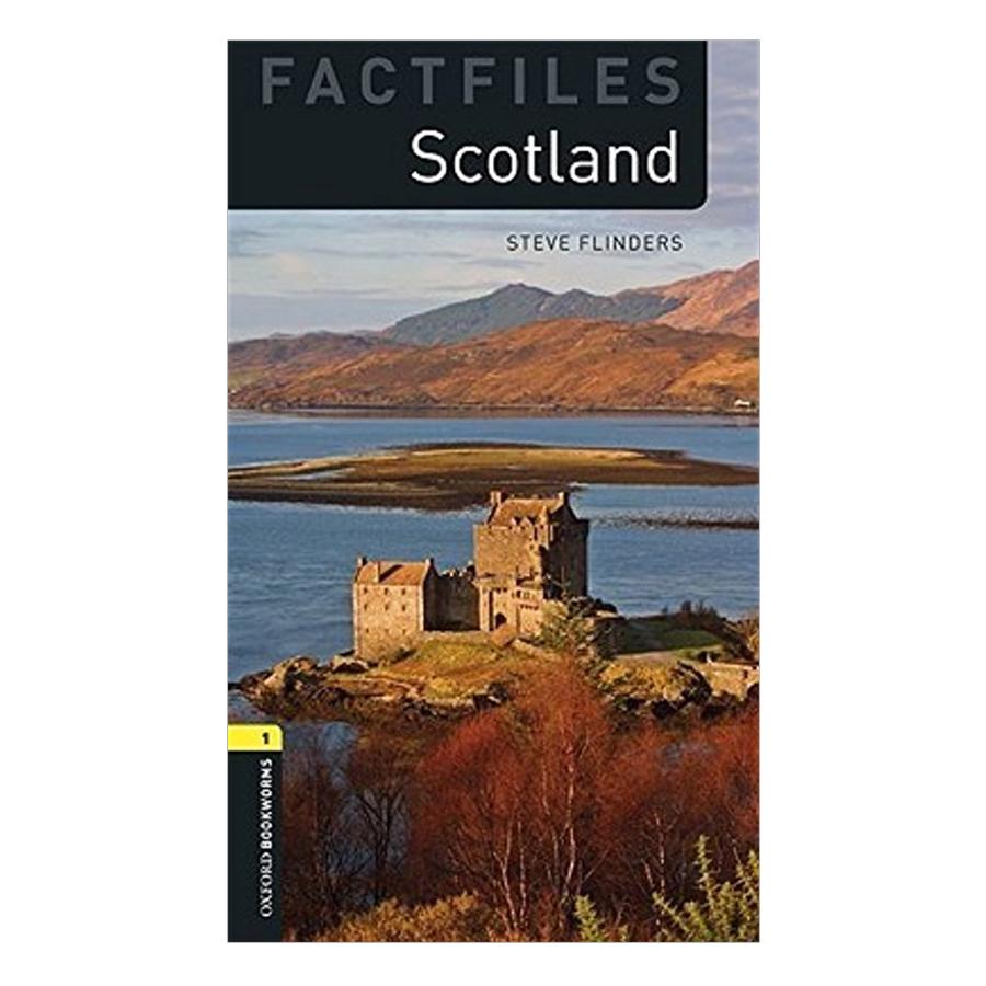 Oxford Bookworms Library (3 Ed.) 1: Scotland Factfile