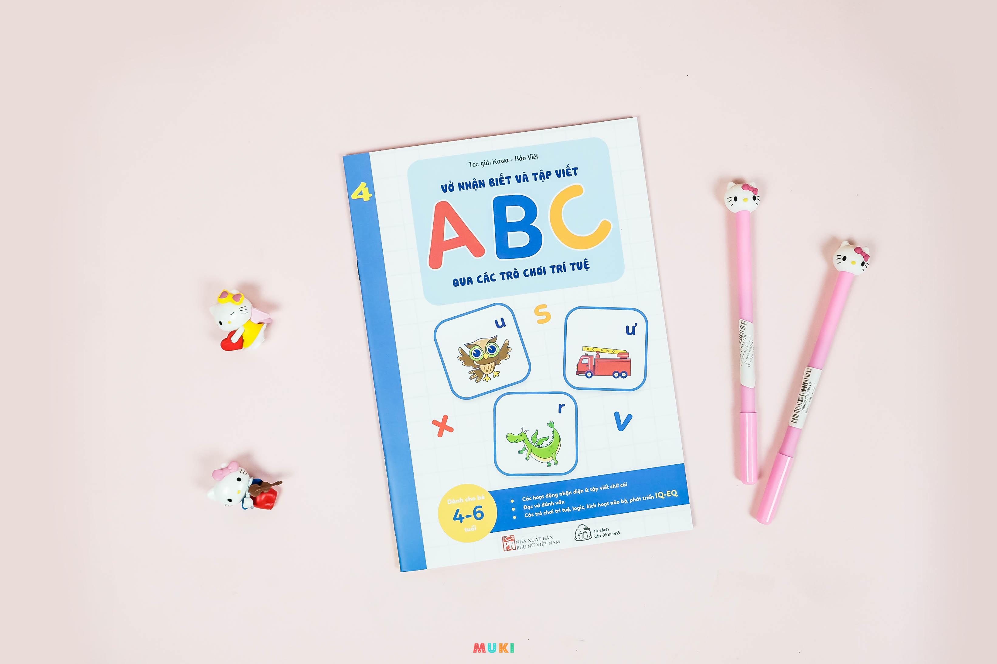 Bộ sách 05 cuốn Phát triển kĩ năng ( Biên soạn theo chương trình mầm non mới): Vở nhận biết và tập viết ABC qua các trò chơi trí tuệ (3+)