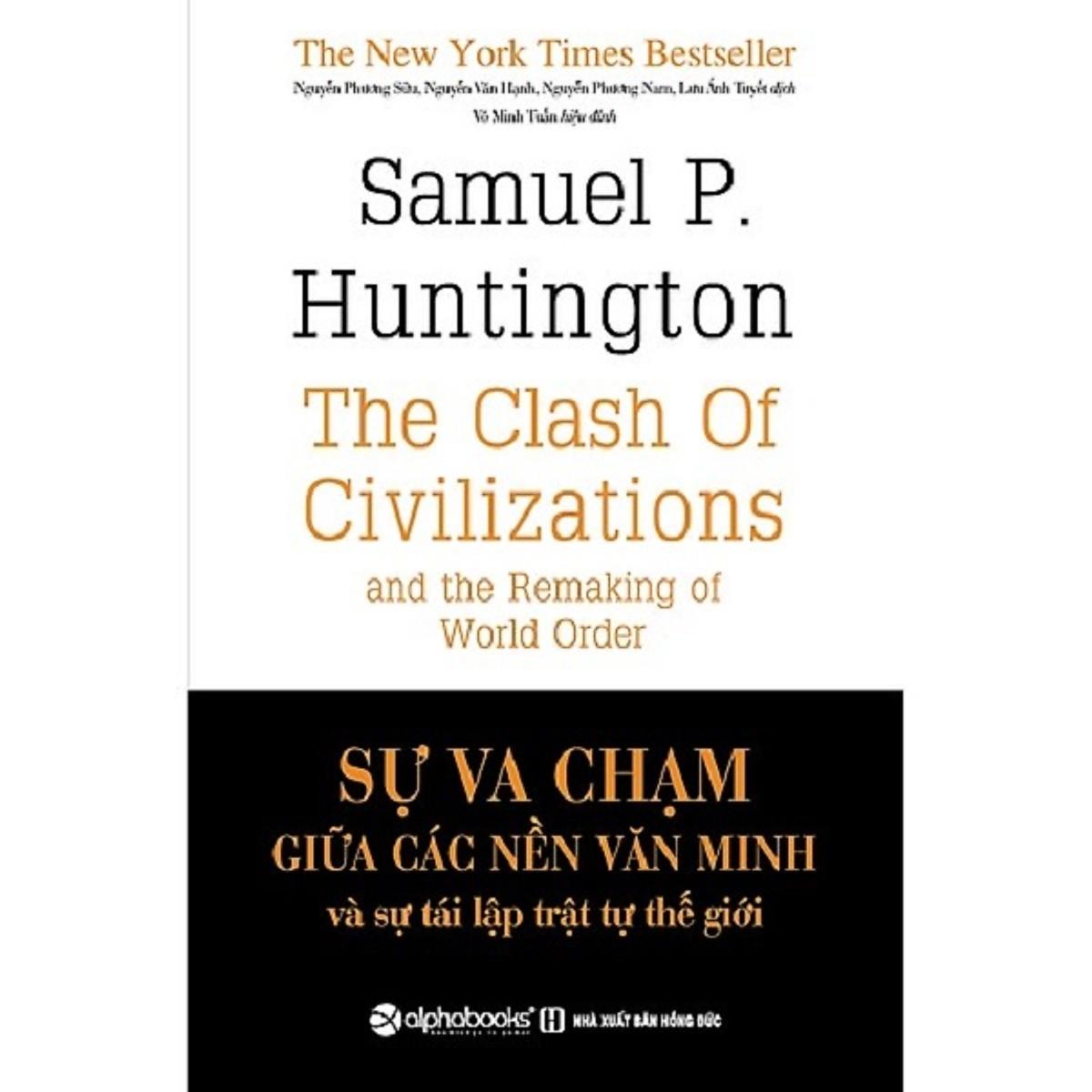 Sự Va Chạm Giữa Các Nền Văn Minh Và Sự Tái Lập Trật Tự Thế Giới Tặng BookMark Romantic