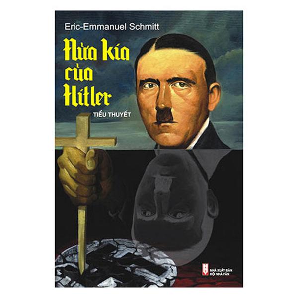 Nửa Kia Của Hitler (Tái Bản)