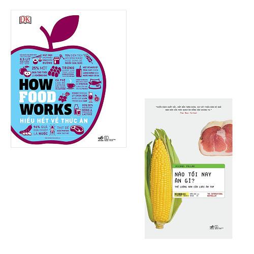 Bộ 2 cuốn sách tìm hiểu về nguồn gốc của thực phẩm: Hiểu Hết Về Thức Ăn - Nào Tối Nay Ăn Gì   Thế Lưỡng Nan Của Loài Ăn Tạp