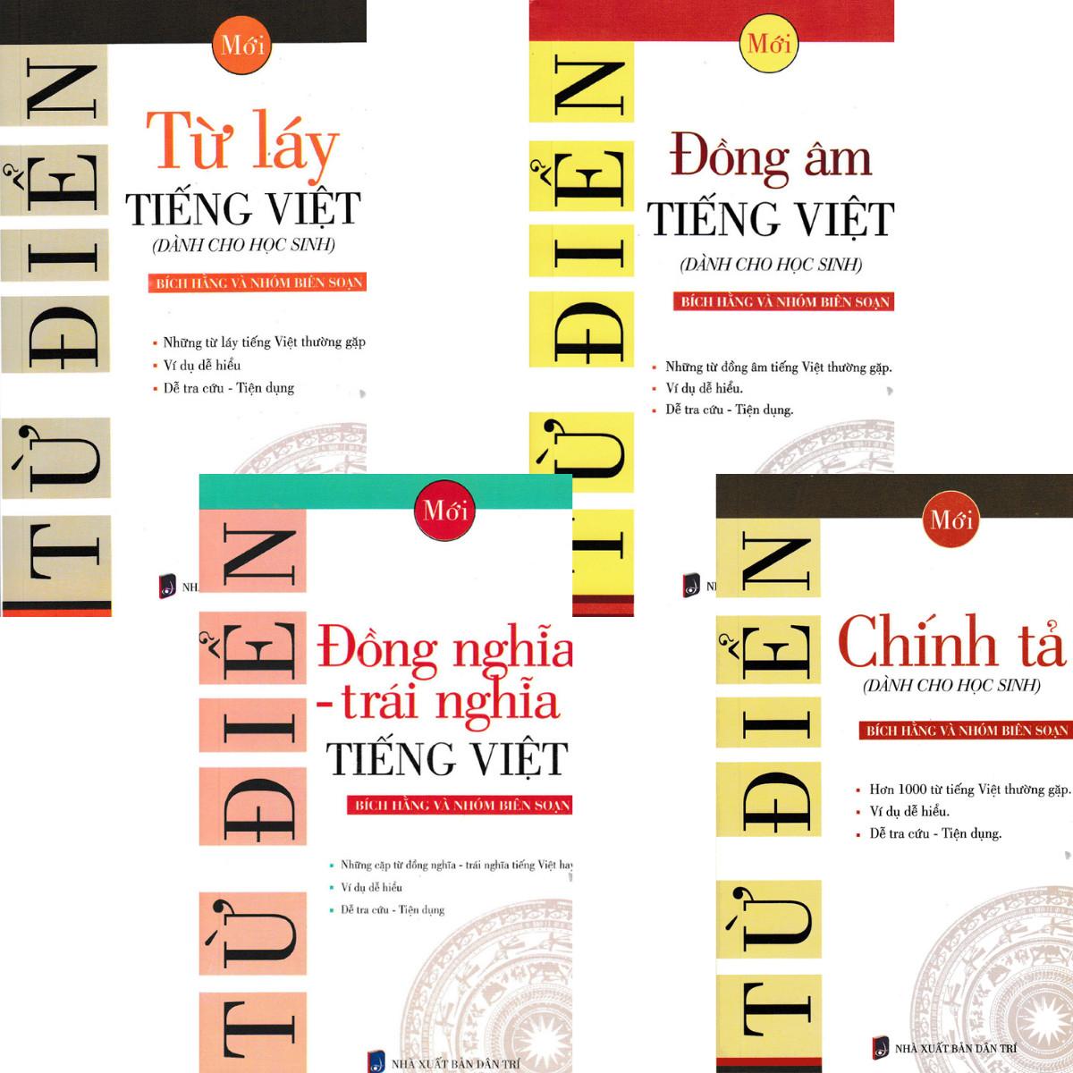 Combo 4 Quyển Từ Điển Chính Tả + Đồng Âm Tiếng Việt + Từ Láy Tiếng Việt + Từ Điển Đồng Nghĩa - Trái Nghĩa Tiếng Việt