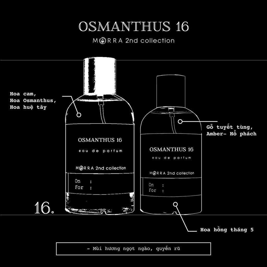 Nước hoa Morra Osmanthus 16 - 100ml
